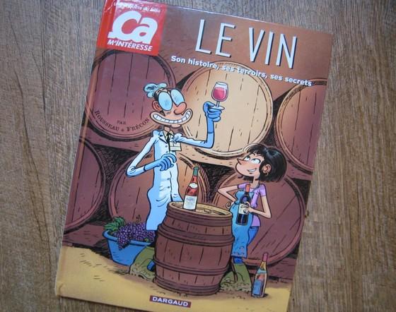 Ça m'intéresse : Le Vin